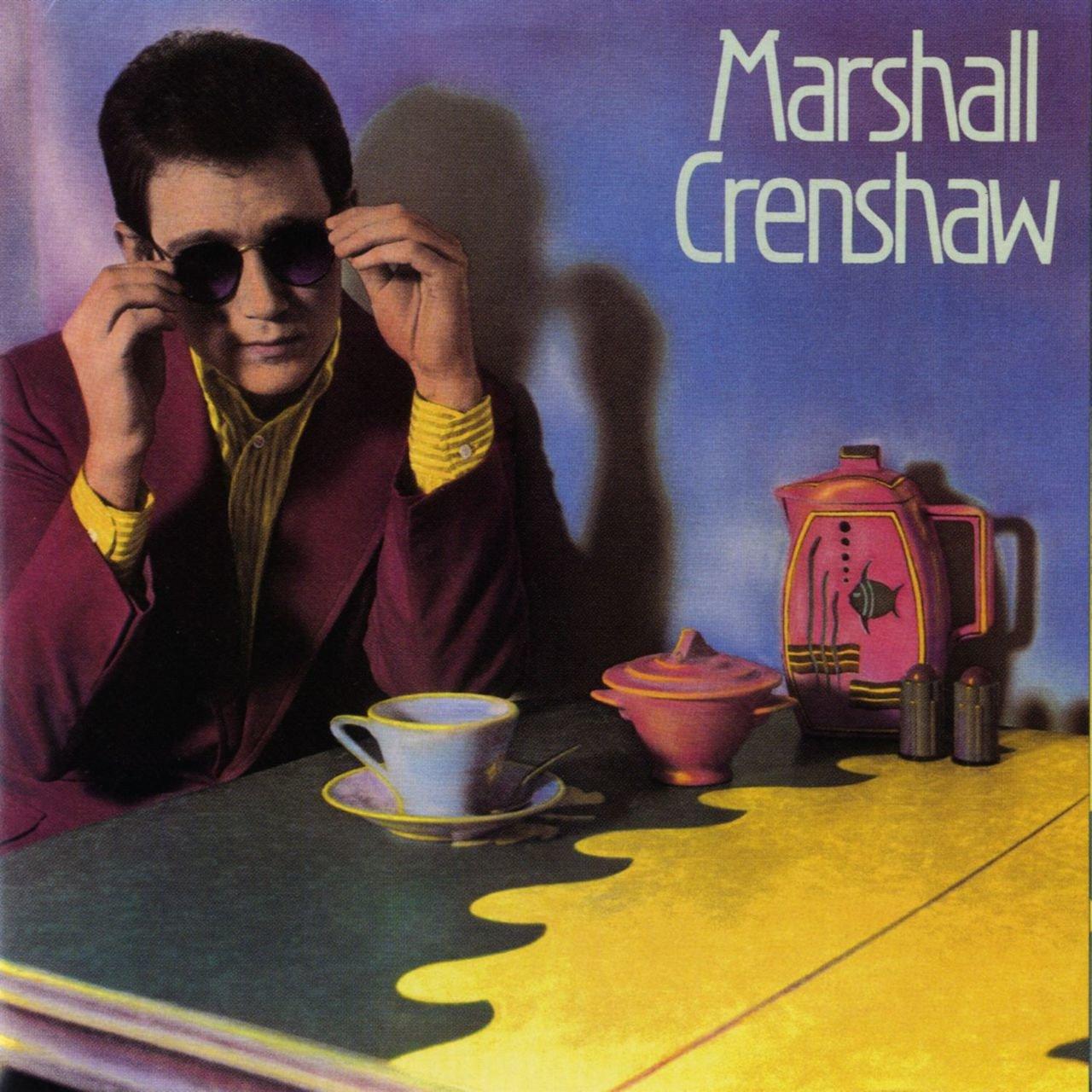 Marshall Crenshaw Debut Album