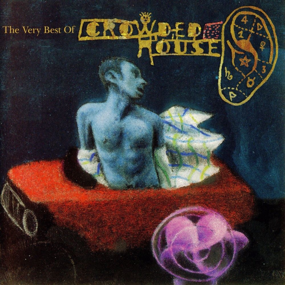 Crowded House The Very Best Of Recurring Dream