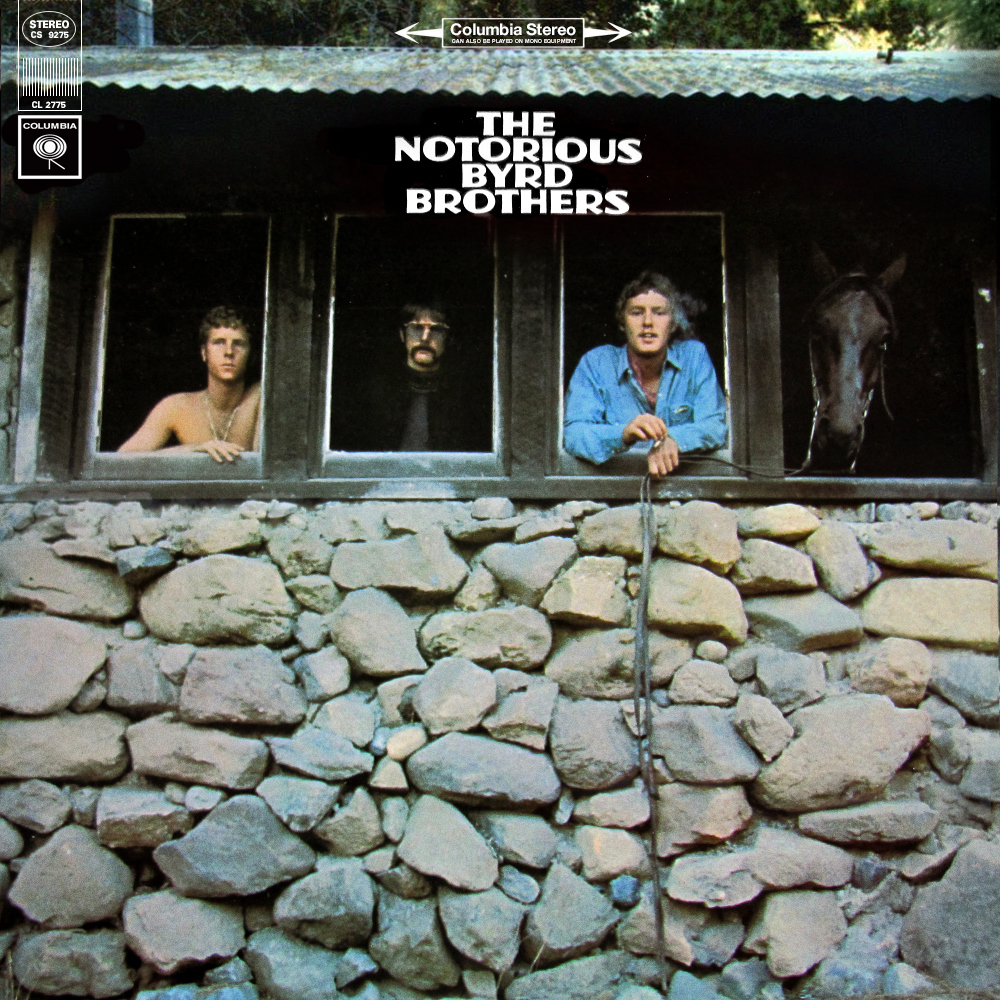 The Byrds The Notorious Byrd Brothers