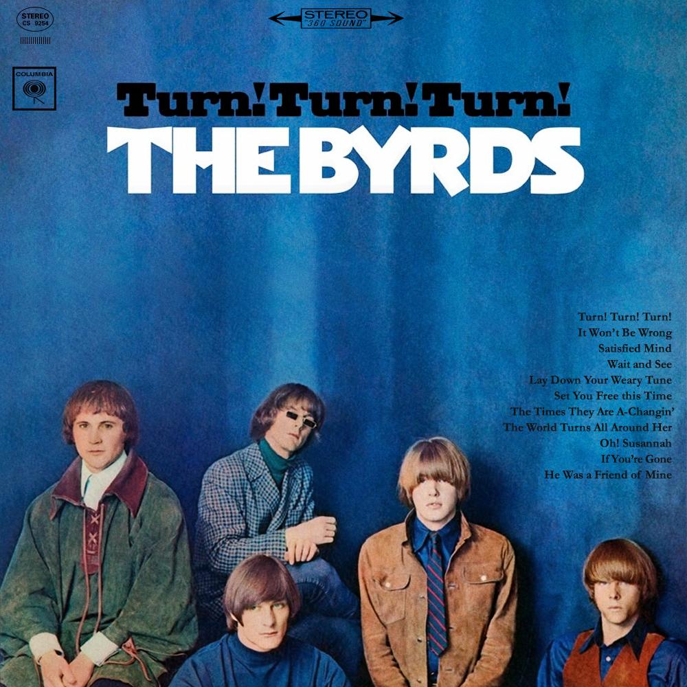 The Byrds Turn! Turn! Turn!