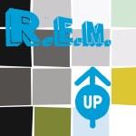 R.E.M. Up