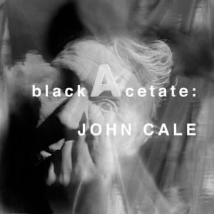 John Cale Black Acetate