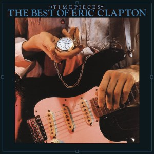 Time Pieces The Best of Eric Clapton