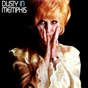 Dusty in Memphis Dusty Springfield