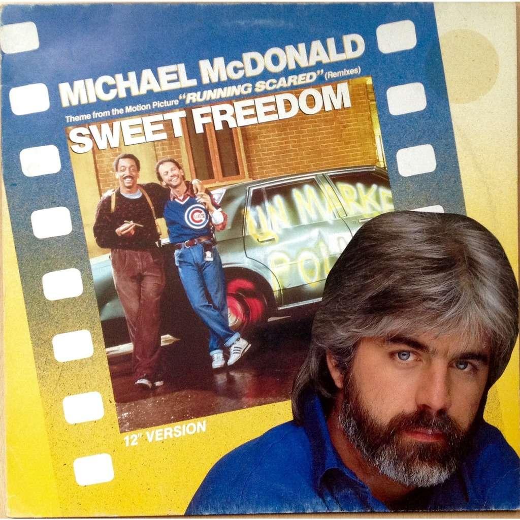 Sweet Freedom Michael McDonald