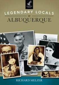 Book Cover - Legendary Locals of Albuquerque