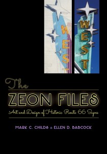 Cover of The Zeon Files: Art and Design of Historic Route 66 Signs