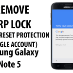 Bypass FRP Google Account Protection Samsung Galaxy Note 5