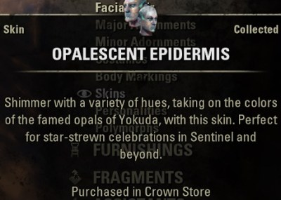 Opalescent Epidermis Skin