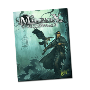 Malifaux 2nd Edition Crossroads Expansion