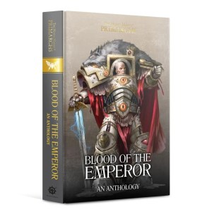 Blood of the Emperor: An Anthology (HB)