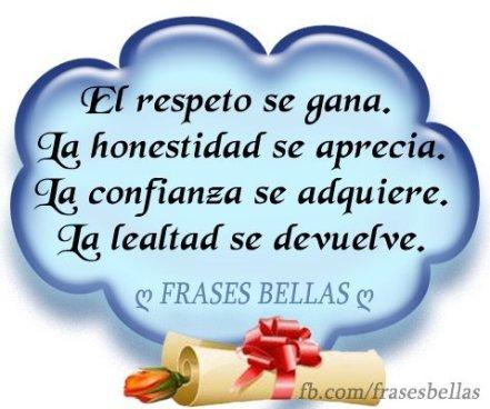 el-respeto-se-gana-la-honestidad-se-aprecia