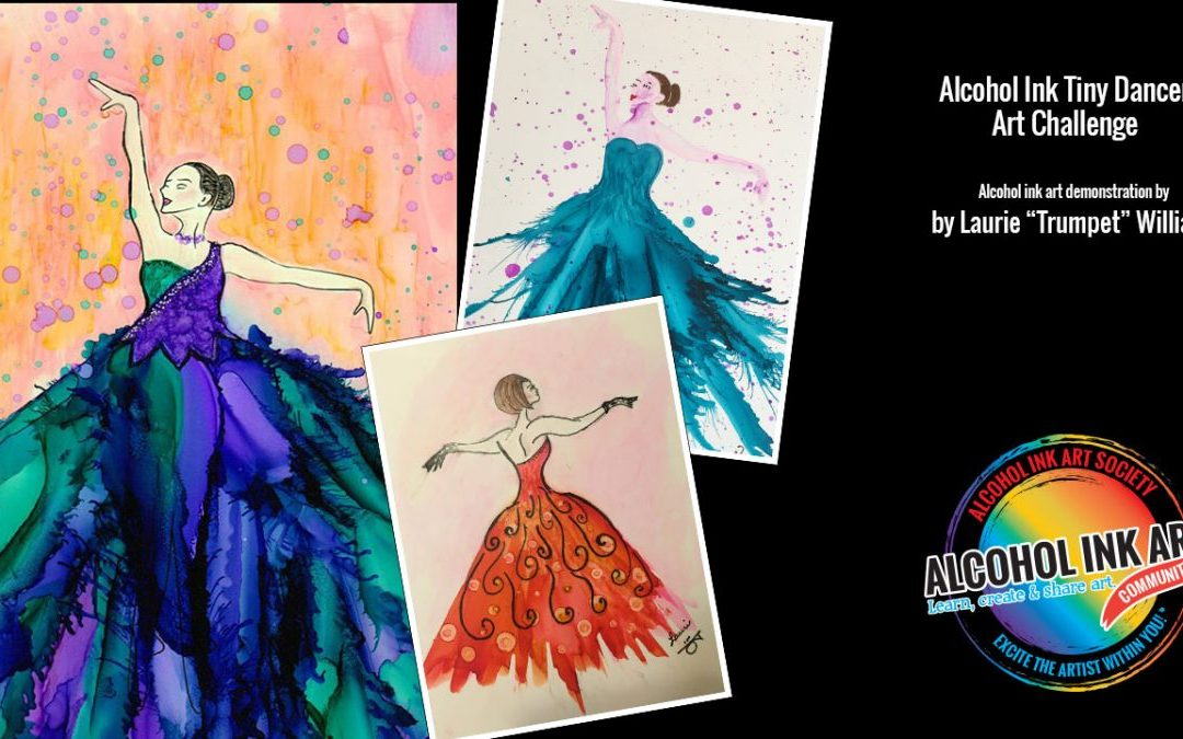 August Alcohol Ink Art Challenge – Tiny Dancers