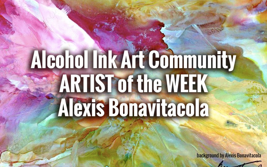 Artist of the Week:  Alexis Bonavitacola