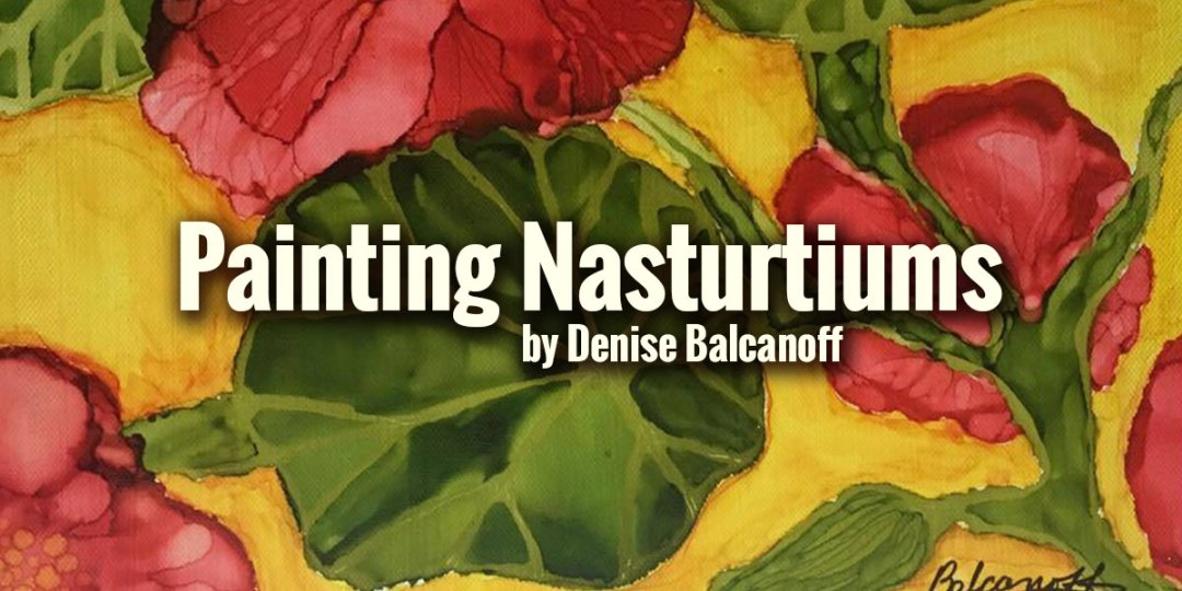 Painting Nasturtiums (Fully narrated video instruction)