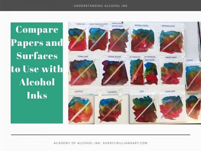 Understanding Alcohol Ink – Lesson #11 Substrates (Surfaces)