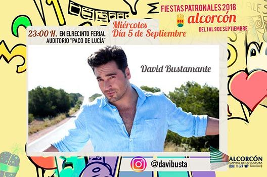 Fiestas de Alcorcón 2018 - David Bustamante