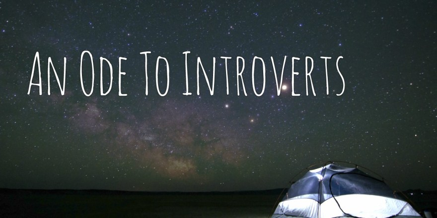 an ode to introverts