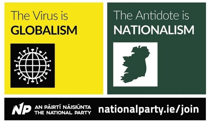 Publicidad del ultraderechista Partido Nacional de Irlanda ensalzando el nacionalismo. Autor: National Party, 20/04/2020. Fuente: Flickr. (CC BY 2.0.).