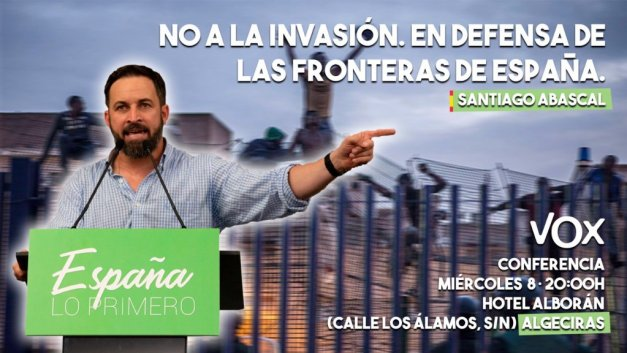 Cartel elaborado por el partido político Vox de acto en favor a la defensa de las fronteras de España, 2018. Imagen:Twitter (@Santi_abascal).