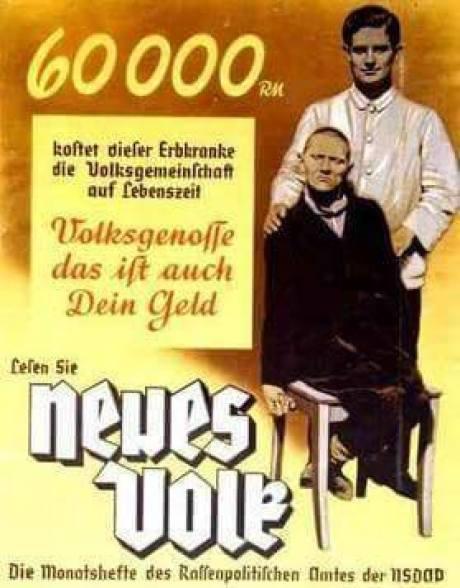 """""""60 000 RM de por vida cuesta a la comunidad esta persona con genética enferma. Camarada nacional, este también es tu dinero. costos / Lea """"Nuevo Pueblo"""". La revista mensual de la oficina política de la raza del NSDAP"""""""