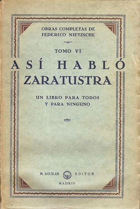 Portada en español de Así habló Zaratustra, publicado en Madrid, 1932. Autor: Ketamino 22/11/2011. Fuente: Wikimedia Commons (CC BY-SA 3.0)