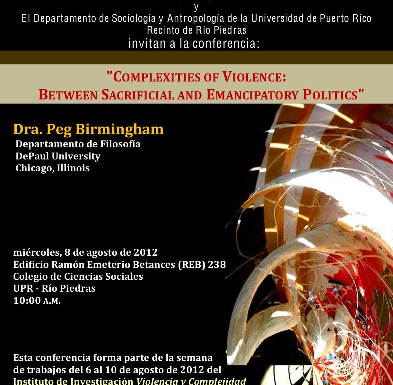 Complexities of Violence: Between Sacrificial and Emancipatory Politics