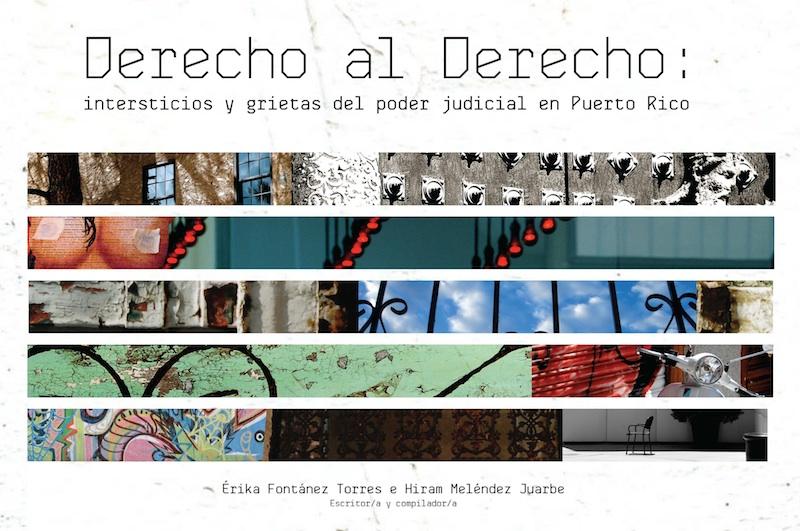 Derecho al derecho: intersticios y grietas del poder judicial en Puerto Rico