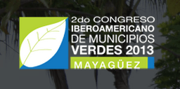 Segundo Congreso Iberoamericano de Municipios Verdes 2013