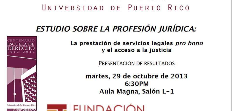 El estudio sobre la profesión jurídica: la prestación de servicios legales pro bono y el acceso a la justicia