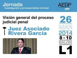 Hon. Edgardo Rivera García ofrecerá visión general del proceso judicial