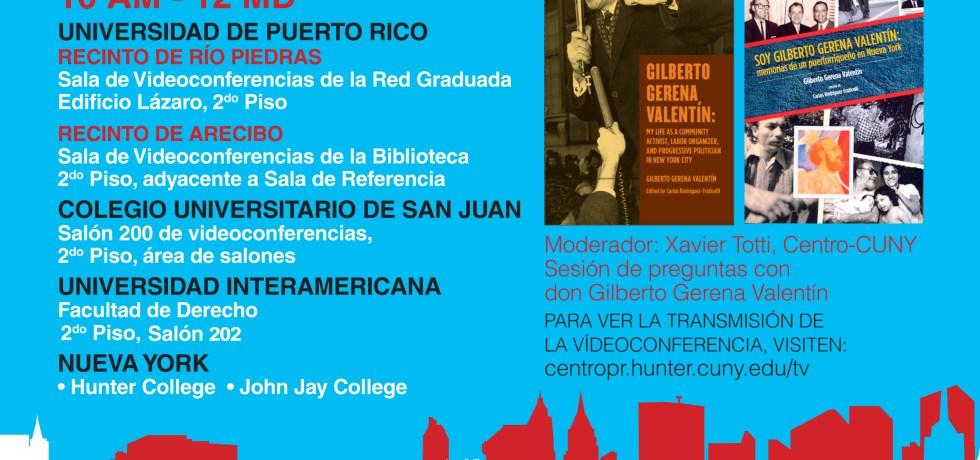 Videoconferencia con sindicalista renombrado Gilberto Gerena Valentín