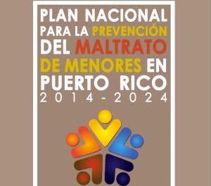 Plan Nacional para la Prevención del Maltrato de Menores en Puerto Rico