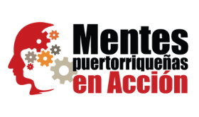 Mentes Puertorriqueñas en Acción