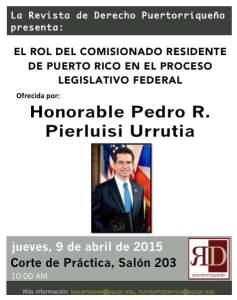 ¿Cuál es el rol del Comisionado Residente en el proceso legislativo federal?
