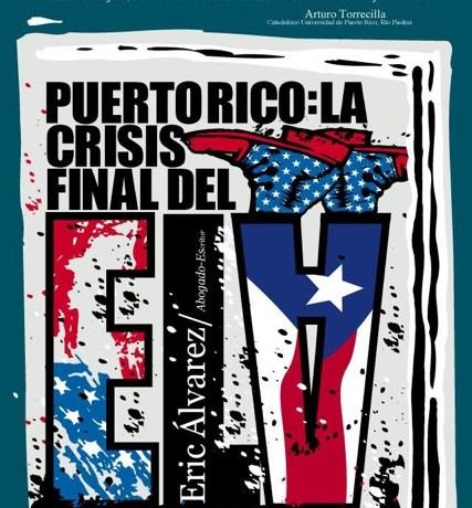 Abogado presenta libro «Puerto Rico: La crisis final del ELA y la urgencia de su descolonización»