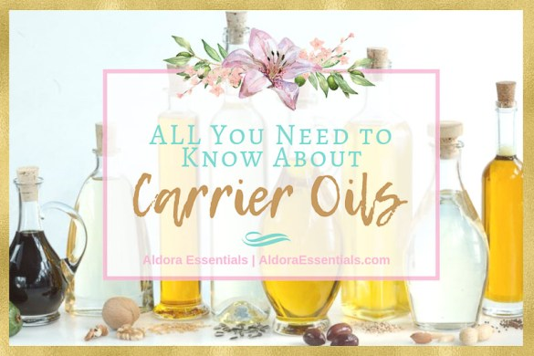 All You Need To Know About Carrier Oils