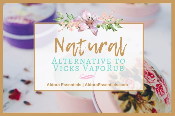 Natural Alternative to Vicks VapoRub