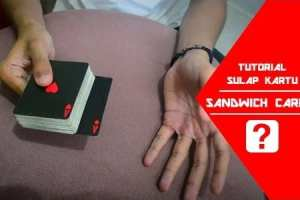 Tutorial Sulap Sandwich Card