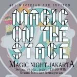 Magic Night Jakarta 2018, Semakin Seru Dengan Sulap Panggung!