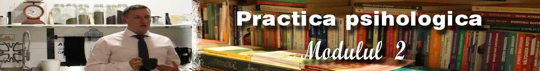 practica-psihologica-modulul-2