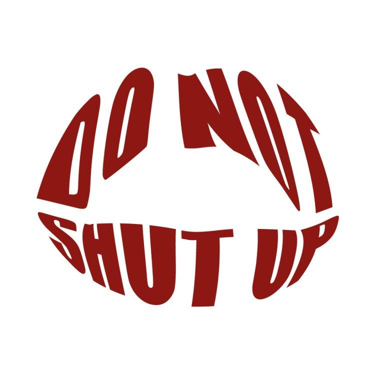 Do-not-shut-up