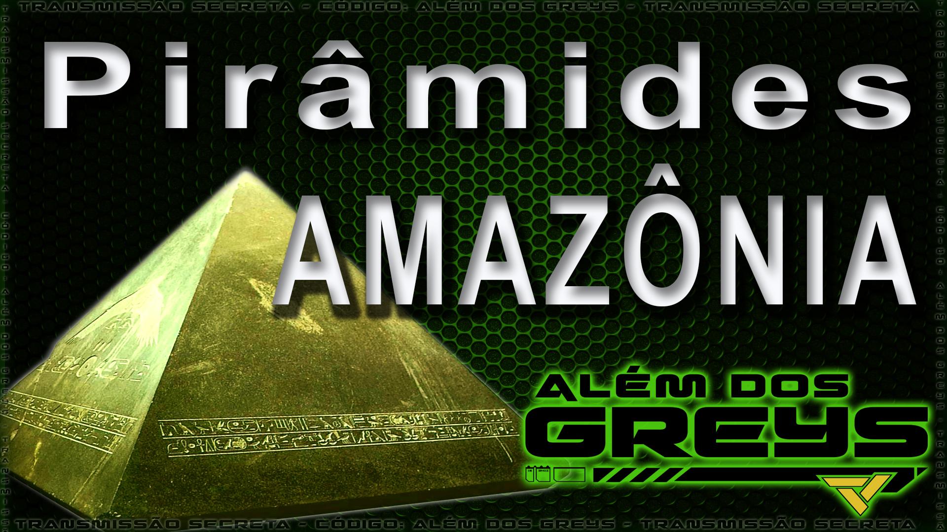 Pirâmides na Amazônia