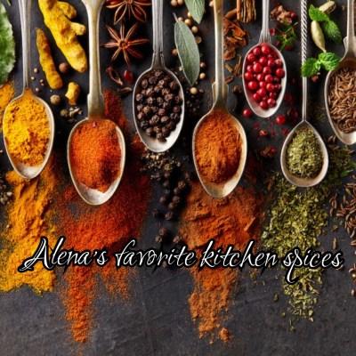 Alena's Favorite Kitchen Spices