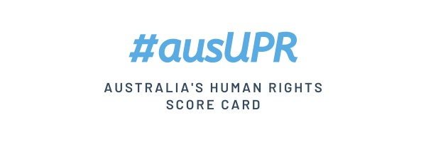 Australia's Human Rights Scorecard: Australia's 2020 United Nations UPR NGO Coalition Report