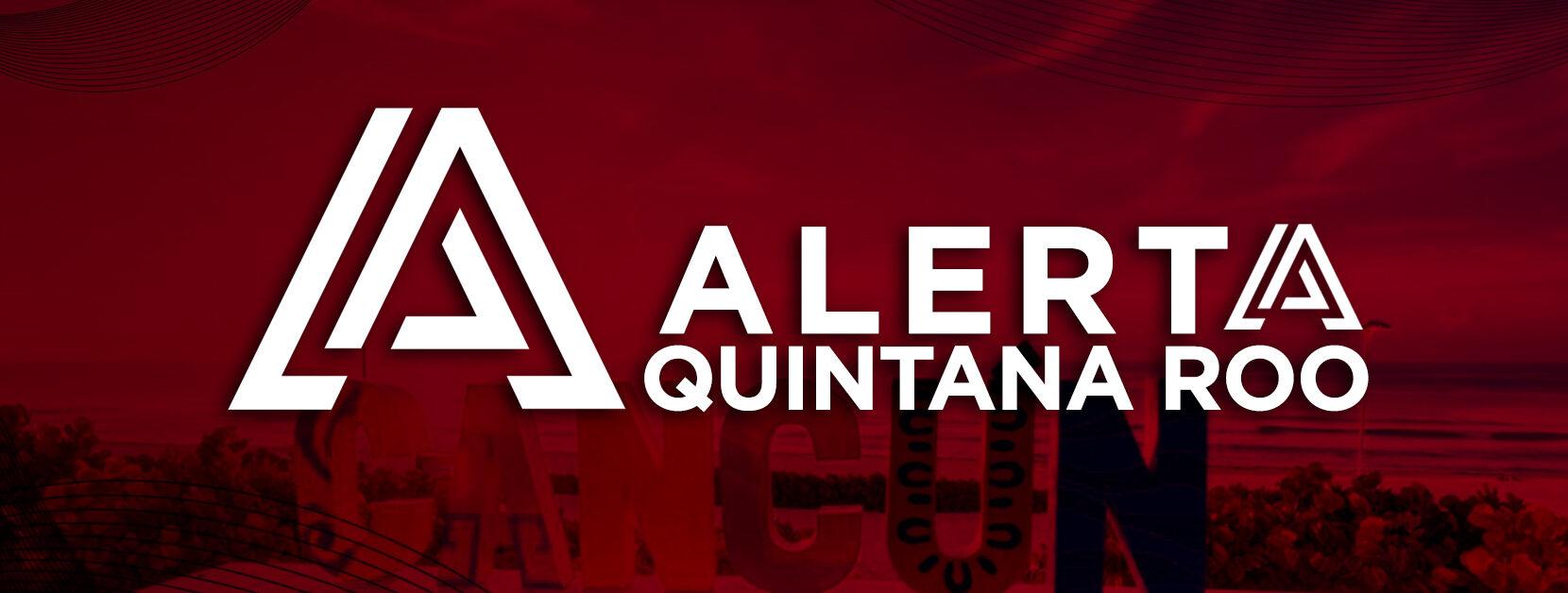Alerta Quintana Roo