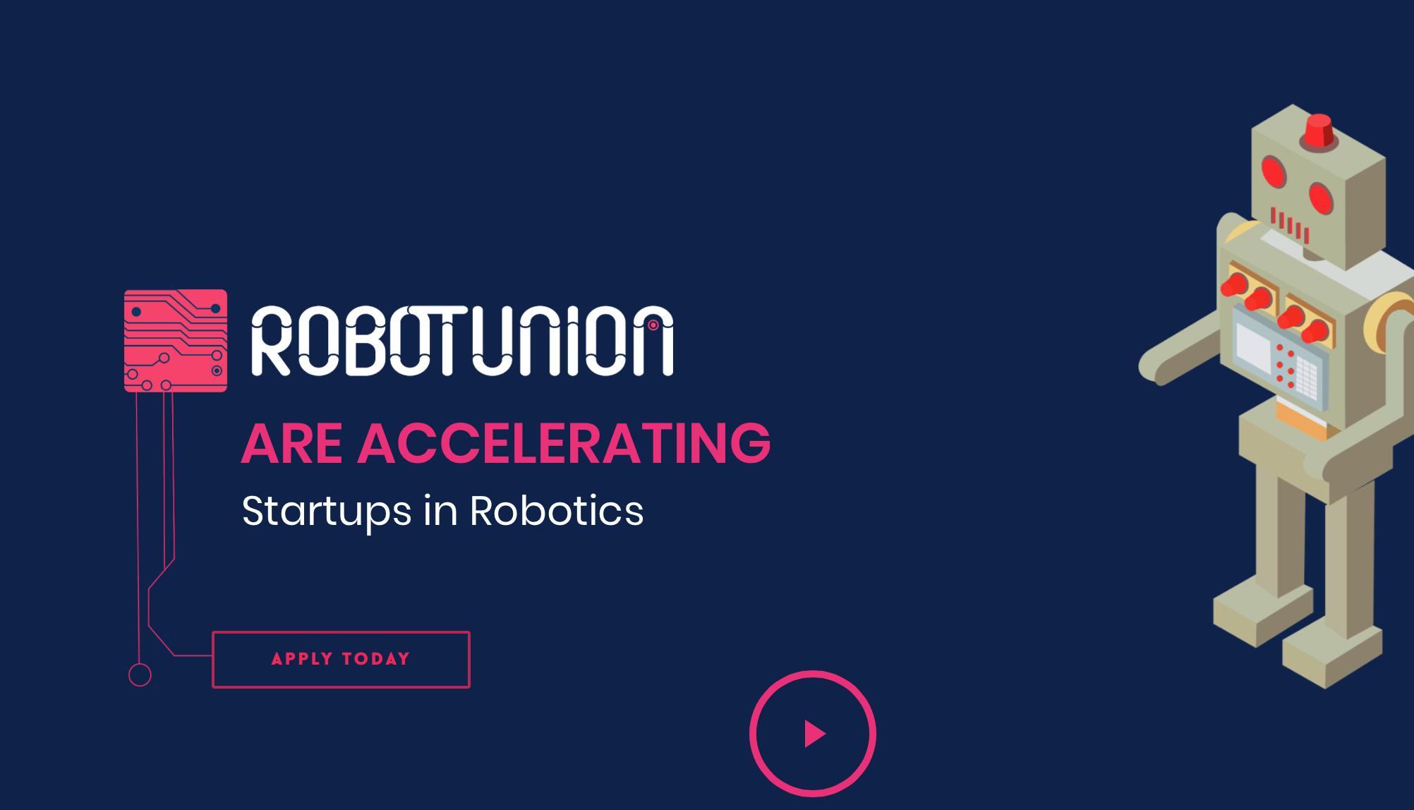 RobotUnion cerca 20 startup nella robotica da finanziare fino a €223K
