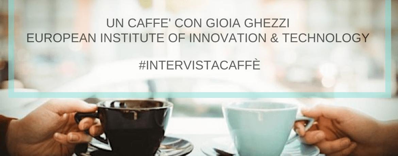 #IntervisteCaffè Gioia Ghezzi
