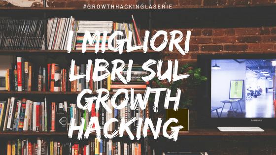 tutti I trucchi e i segreti di un growth hacker