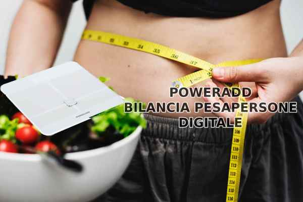 POWERADD Bilancia Pesapersone Digitale